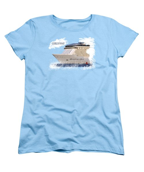 I've Been Nauticle On Quantum Of The Seas On Transparent Background Women's T-Shirt (Standard Cut) by Terri Waters