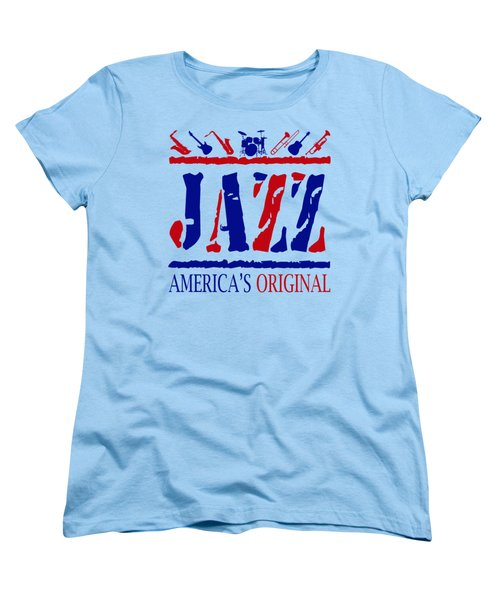 Jazz Americas Original Women's T-Shirt (Standard Cut) by David G Paul