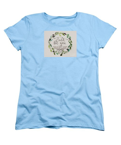 Women's T-Shirt (Standard Cut) featuring the painting Just Be You by Elizabeth Robinette Tyndall