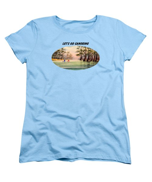 Let's Go Canoeing Women's T-Shirt (Standard Cut) by Bill Holkham
