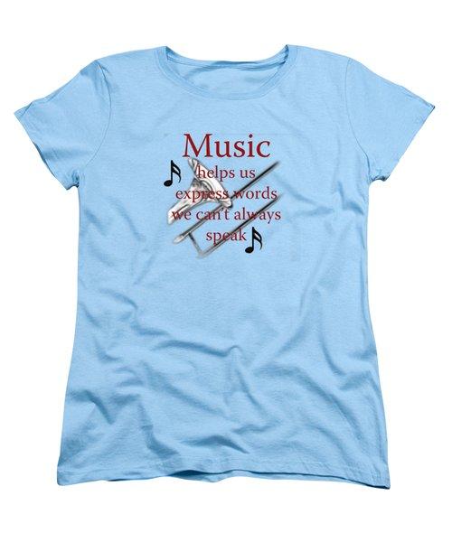 Trombone Music Expresses Words Women's T-Shirt (Standard Cut) by M K  Miller