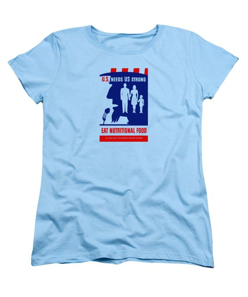 Women's T-Shirt (Standard Cut) featuring the mixed media Uncle Sam - Eat Nutritional Food by War Is Hell Store