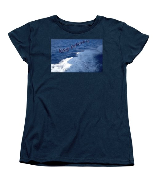 Women's T-Shirt (Standard Cut) featuring the photograph Believe by Aimee L Maher Photography and Art Visit ALMGallerydotcom