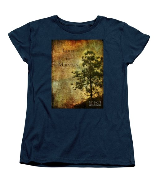 Believe In Miracles - With Text Women's T-Shirt (Standard Cut) by Claudia Ellis