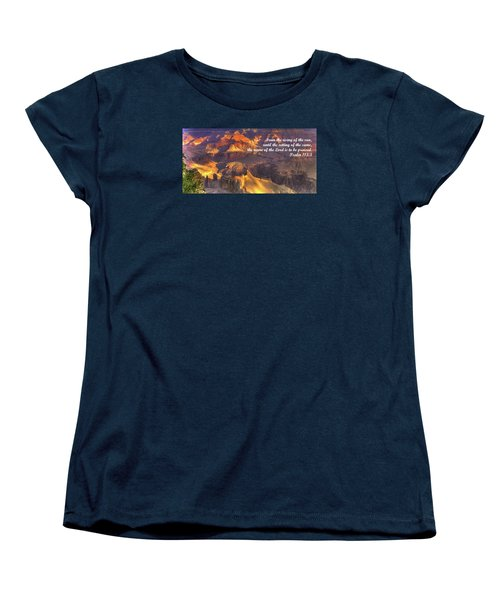 From The Rising Of The Sun...the Name Of The Lord Is To Be Praised - Psalm 113.3 - Grand Canyon Women's T-Shirt (Standard Cut) by Michael Mazaika