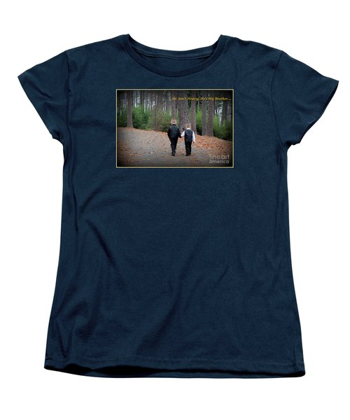 He Aint Heavy/ Hes My Brother Women's T-Shirt (Standard Cut)