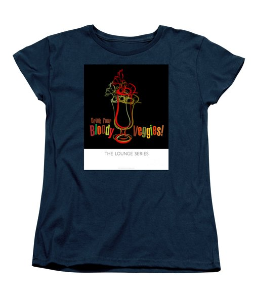 Lounge Series - Drink Your Bloody Veggies Women's T-Shirt (Standard Cut) by Mary Machare