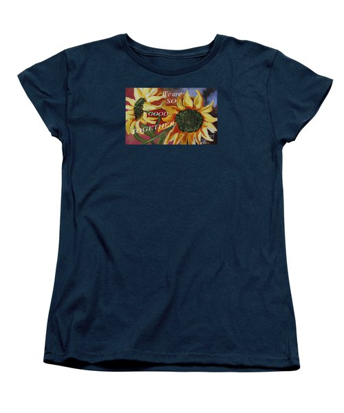 We Are So Good Together Women's T-Shirt (Standard Cut) by Rita Brown