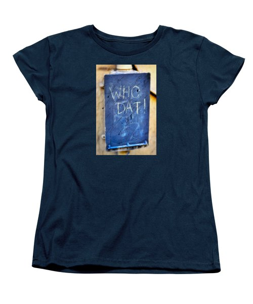 Women's T-Shirt (Standard Cut) featuring the photograph Who Dat by Nadalyn Larsen