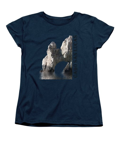 Women's T-Shirt (Standard Cut) featuring the photograph Cabo San Lucas Archway by Shane Bechler
