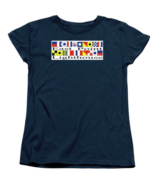Women's T-Shirt (Standard Cut) featuring the digital art East Point Lighthouse Nautical Flags by Nancy Patterson