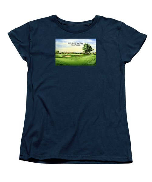 Women's T-Shirt (Standard Cut) featuring the painting Eat Sleep Dream Play Golf - Carnoustie Golf Course by Bill Holkham