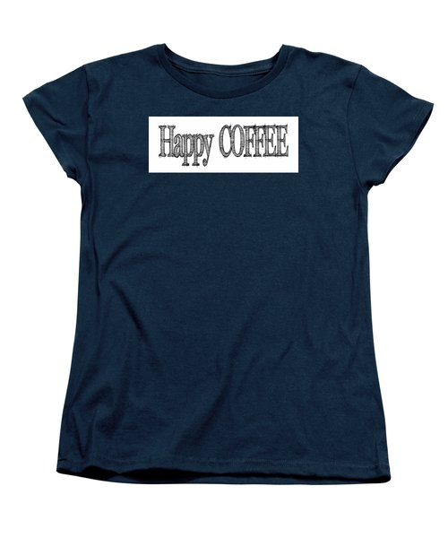 Happy Coffee Mug Women's T-Shirt (Standard Cut) by Robert J Sadler
