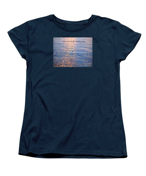 Life Is A Test Run For A Greater Journey Women's T-Shirt (Standard Cut) by Susan  Dimitrakopoulos