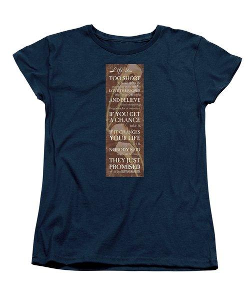 Life Is.... Women's T-Shirt (Standard Cut) by Debbie DeWitt
