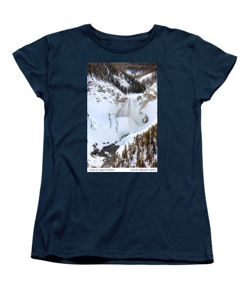 Lower Falls In The Grand Canyon Of The Yellowstone River Women's T-Shirt (Standard Cut) by Carol M Highsmith