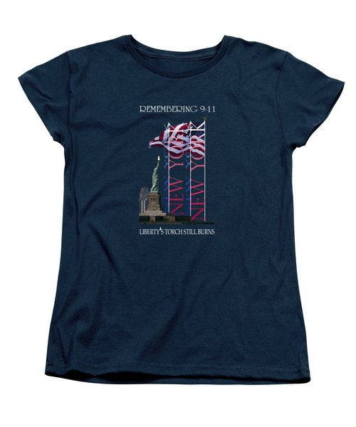 Remembering 9/11 Liberty's Flame Still Burns - T-shirt Women's T-Shirt (Standard Cut) by Robert J Sadler