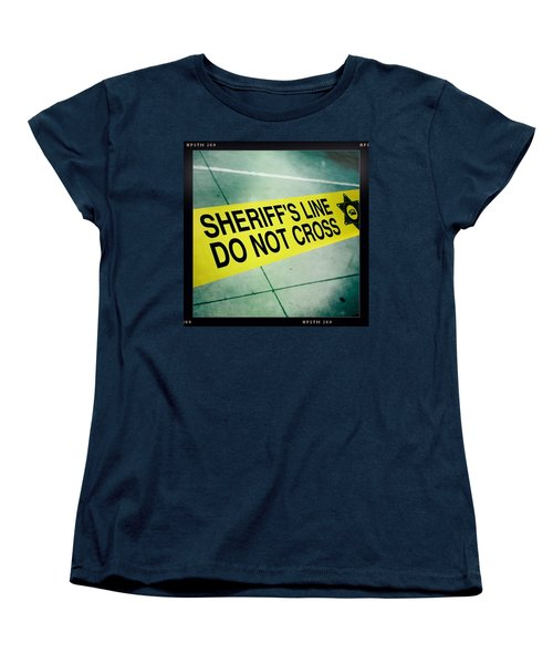 Sheriff's Line - Do Not Cross Women's T-Shirt (Standard Cut) by Nina Prommer