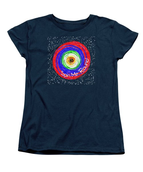 Spin Me 'round Women's T-Shirt (Standard Cut) by Methune Hively