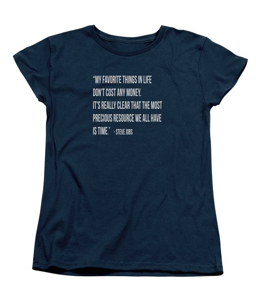 Steve Jobs Time Quote Tee Women's T-Shirt (Standard Cut) by Edward Fielding