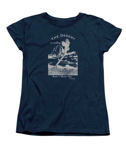 The Desert Is Calling And I Must Go - Gray Women's T-Shirt (Standard Cut) by Peter Tellone