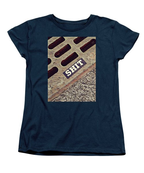 The Shit You See In New York City Women's T-Shirt (Standard Cut) by Bruce Carpenter