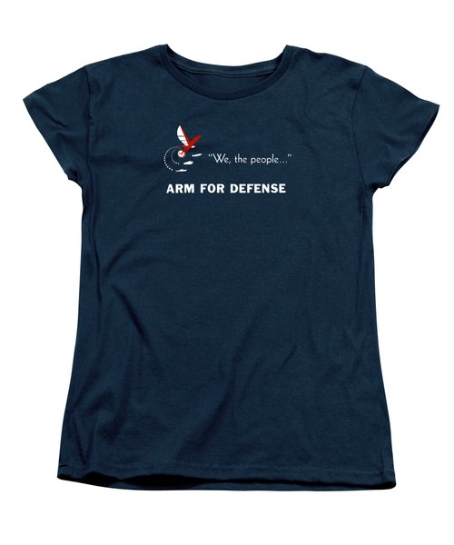 Women's T-Shirt (Standard Cut) featuring the mixed media We The People Arm For Defense by War Is Hell Store