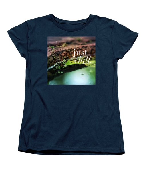Whatever Is Going On, Just Chill Women's T-Shirt (Standard Cut) by Crystal Rayburn