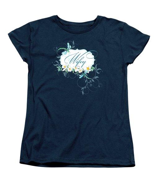 Wifey New Bride Dragonfly W Daisy Flowers N Swirls Women's T-Shirt (Standard Cut) by Audrey Jeanne Roberts