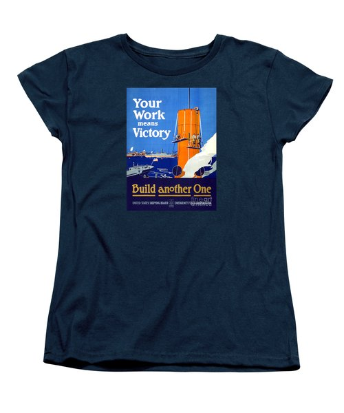 Your Work Means Victory Vintage Wwi Poster Women's T-Shirt (Standard Cut) by Carsten Reisinger