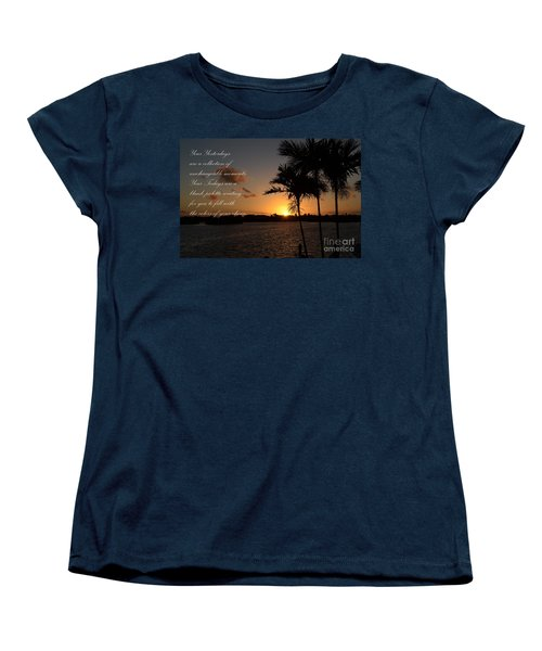Women's T-Shirt (Standard Cut) featuring the photograph Your Yesterdays And Todays by Pamela Blizzard