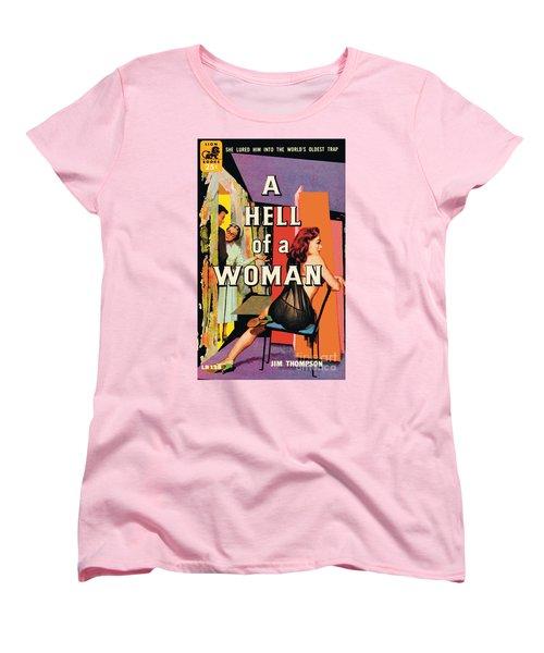 A Hell Of A Woman Women's T-Shirt (Standard Cut) by Morgan Kane