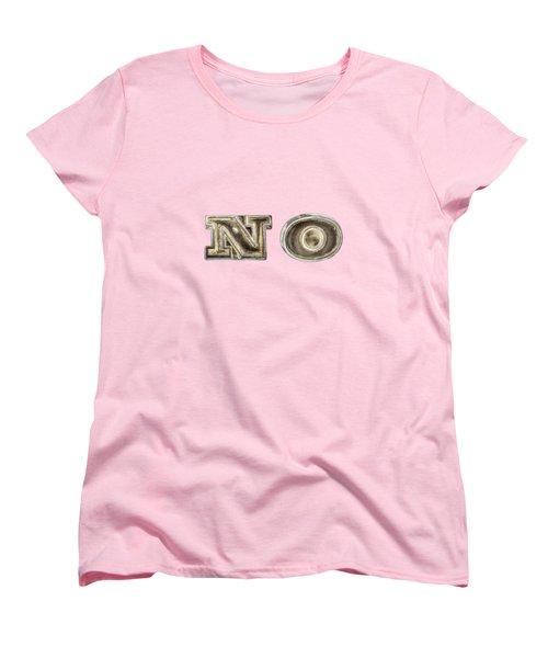A Simple No Women's T-Shirt (Standard Cut) by YoPedro