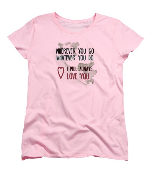 Wherever You Go Women's T-Shirt (Standard Cut) by Jutta Maria Pusl