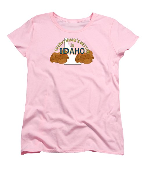 Everything's Better In Idaho Women's T-Shirt (Standard Cut) by Pharris Art