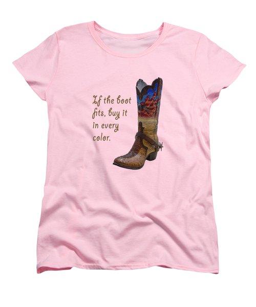 If The Boot Fits 2 Women's T-Shirt (Standard Cut) by Priscilla Burgers
