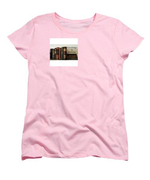 Knowledge Is Power Women's T-Shirt (Standard Cut) by Patricia E Sundik