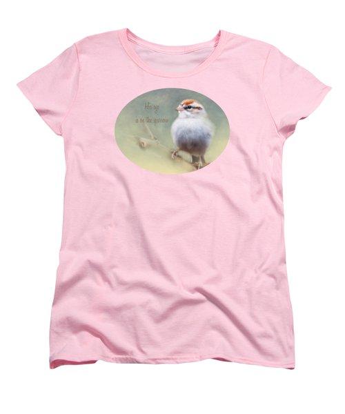 Serendipitous Sparrow - Quote Women's T-Shirt (Standard Cut)