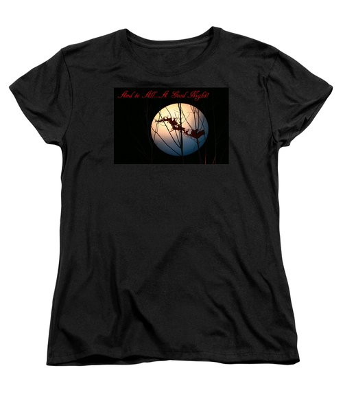 And To All A Good Night Women's T-Shirt (Standard Cut) by Kristin Elmquist