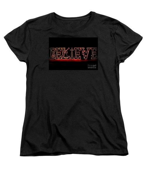 Believe  Women's T-Shirt (Standard Cut) by Kathy  White