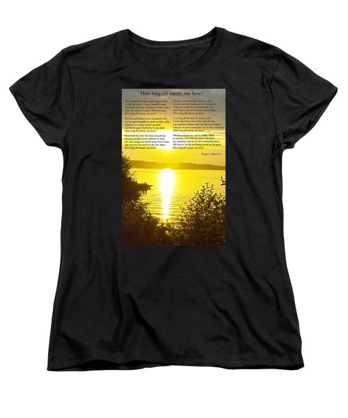 Women's T-Shirt (Standard Cut) featuring the photograph How Long Till Sunset by Tikvah's Hope