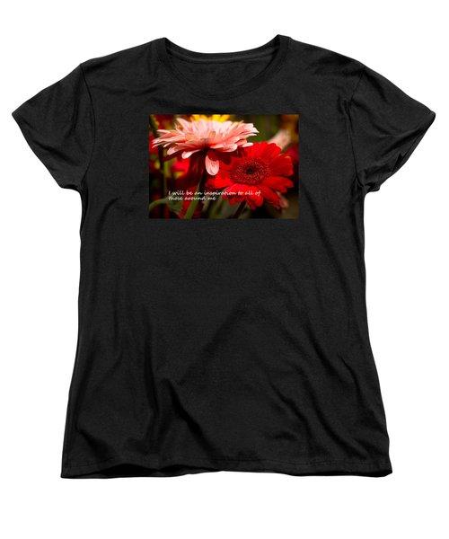 I Will Be An Inspiration Women's T-Shirt (Standard Cut) by Patrice Zinck