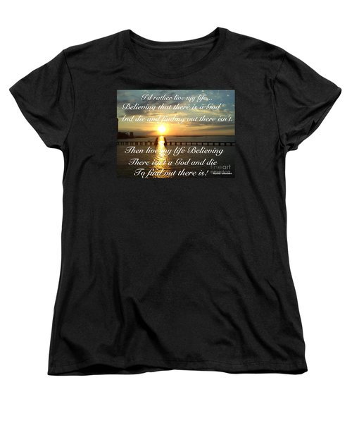 I'd Rather Live My Life Women's T-Shirt (Standard Cut) by Becky Lupe