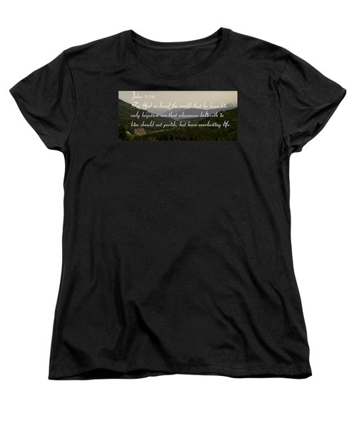 John Three Sixteen Women's T-Shirt (Standard Cut) by Tara Lynn