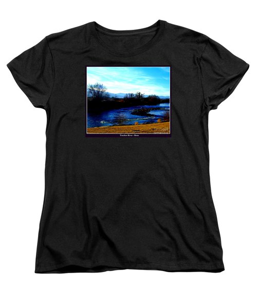 Women's T-Shirt (Standard Cut) featuring the photograph Truckee River In Motion by Bobbee Rickard