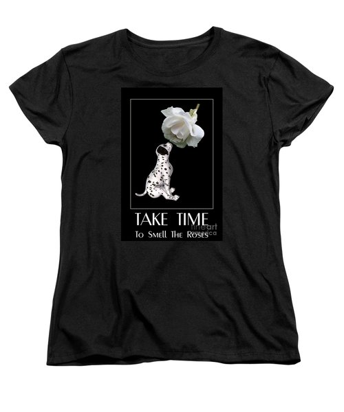 Take Time To Smell The Roses Women's T-Shirt (Standard Cut) by Smilin Eyes  Treasures
