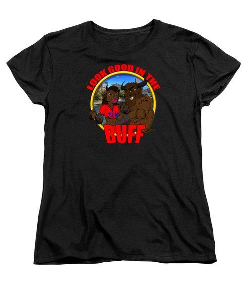 011 Look Good In The Buff Women's T-Shirt (Standard Cut) by Michael Frank Jr