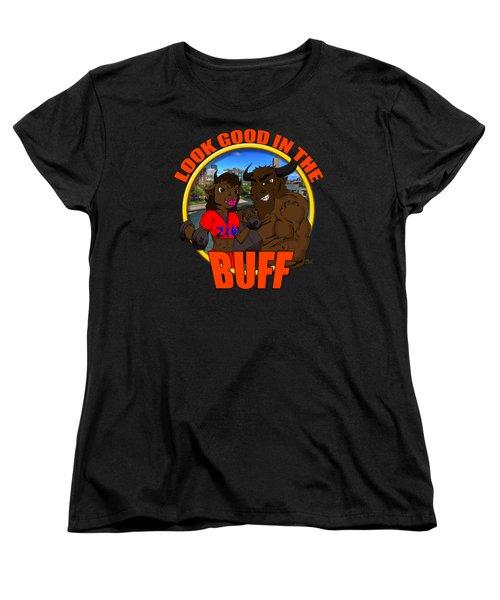 07 Look Good In The Buff Women's T-Shirt (Standard Cut) by Michael Frank Jr