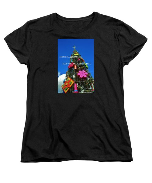 Women's T-Shirt (Standard Cut) featuring the photograph Merry Christmas  Happy New Year  Hawaiian by Craig Wood
