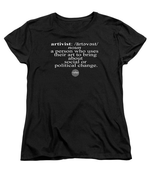 Artivism Women's T-Shirt (Standard Cut) by Chief Hachibi